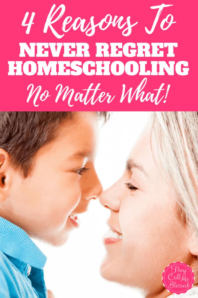 4 Reasons to never regret homeschooling