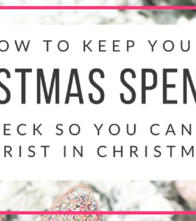 How to Keep Your Christmas Spending In Check
