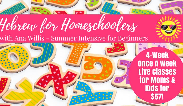 Hebrew for Homeschoolers 4-Week Intensive for Beginners