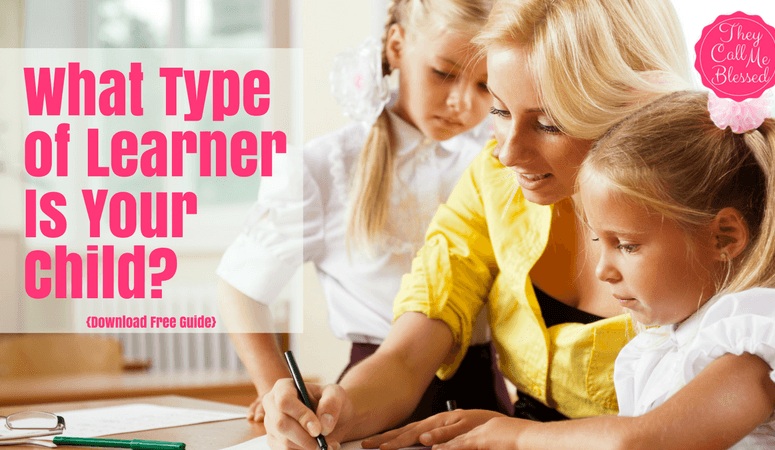 What Type of Learner Is Your Child? {Free Guide}