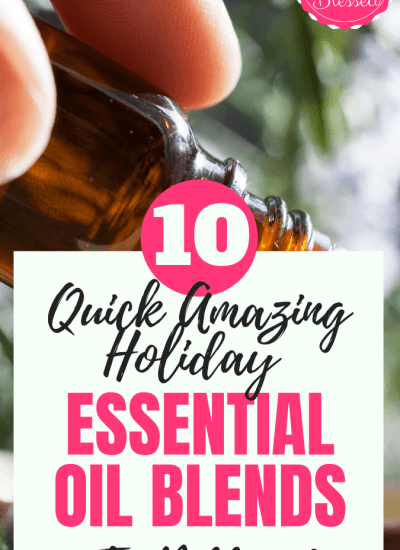How To Make 10 Quick Amazing Holiday Essential Oil Blends To Diffuse