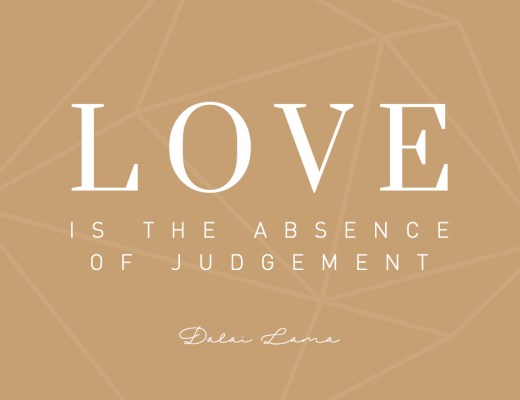 Montagsmantra Love is the absence of judgement Mantra Quote Zitat Liebe