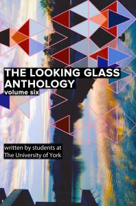 The Looking Glass Anthology volume 6