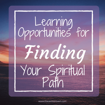Learning Opportunities for Finding your Spiritual Path