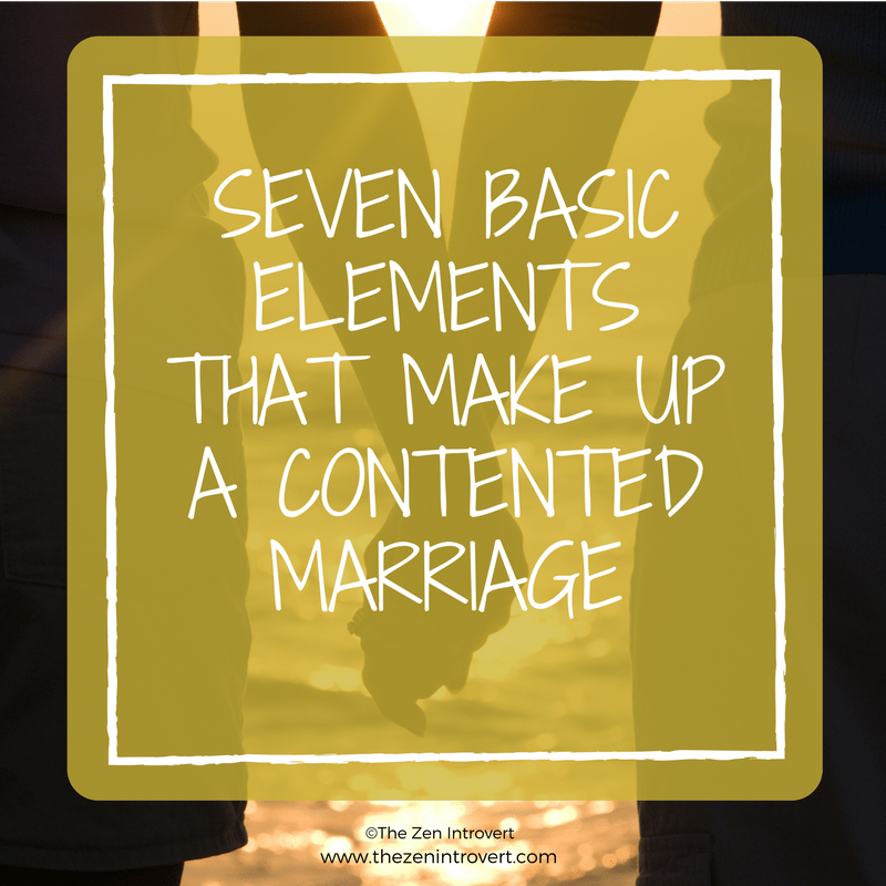 Seven Elements that Make up a Contented Marriage