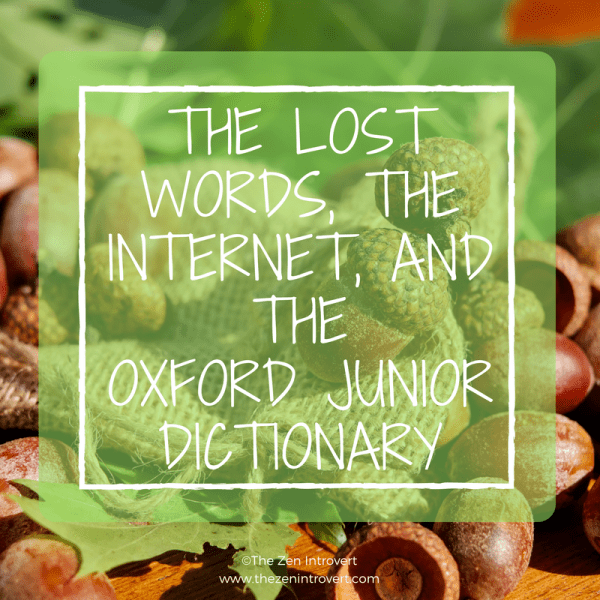 The Lost Words, The Internet, and The Oxford Junior Dictionary