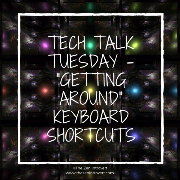 Tech Talk Tuesday – Windows Keyboard Shortcuts