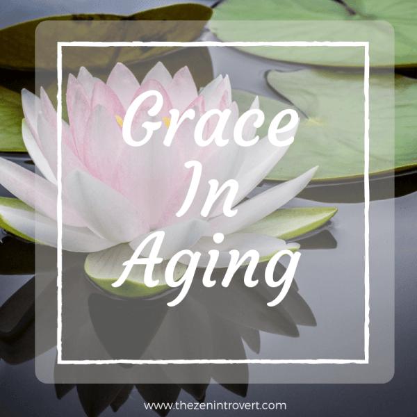 Grace in Aging