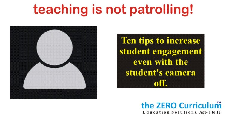 How to increase student engagement in ZOOM classroom even with student's camera off Ten tips.