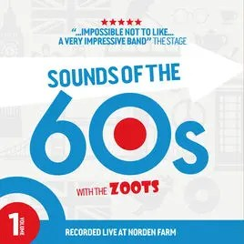 The Zoots Sounds of the 60s