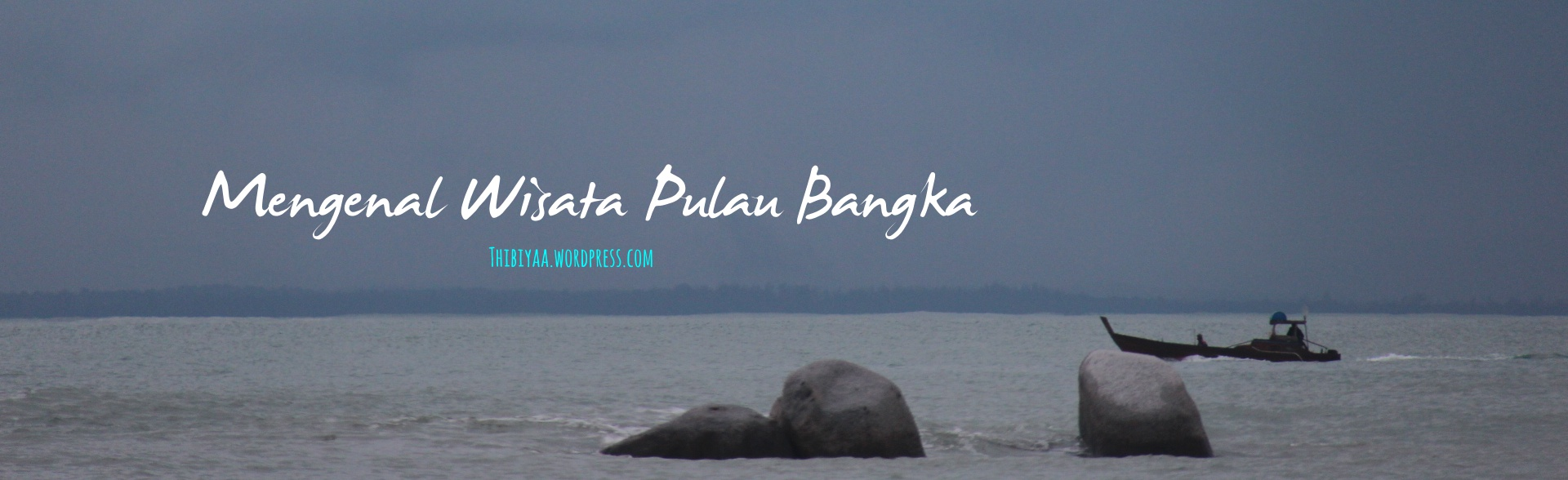 Mengenal Wisata Pulau Bangka