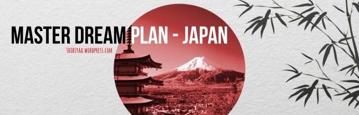 Master Dream Plan – Beasiswa S2 MEXT Jepang (Part 1)