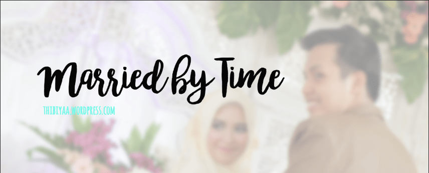 Married By Time – Mengenalmu