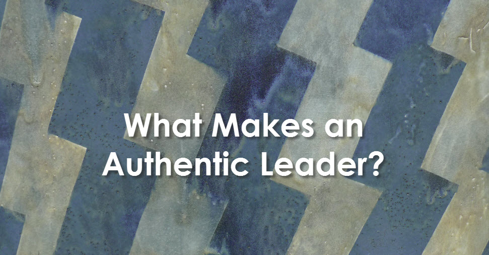 What Makes an Authentic Leader?