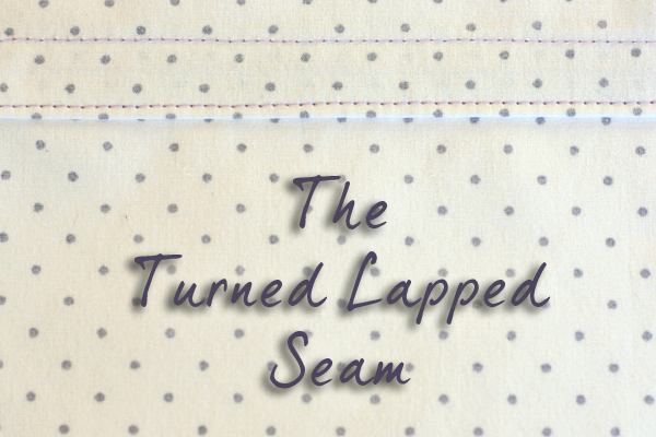 The Turned Lapped Seam