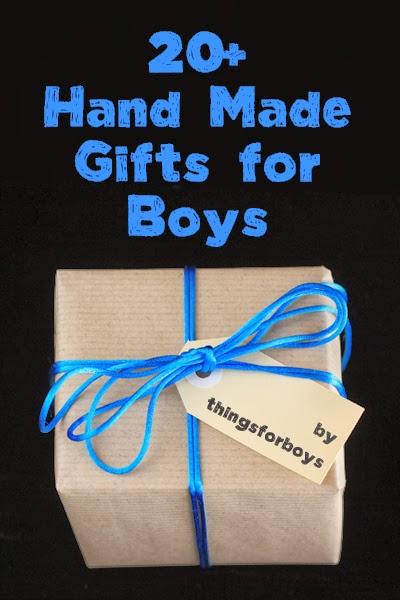 20 Handmade Gift Ideas for Boys - Things for Boys