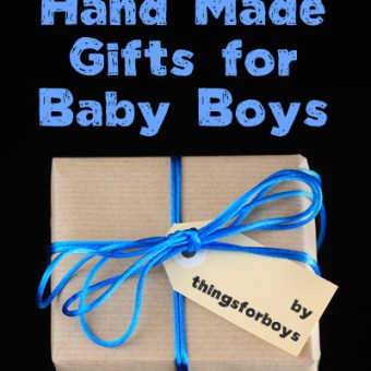20 Handmade Gift Ideas for Baby Boys