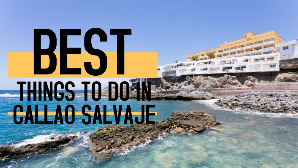 Things to do in Callao Salvaje