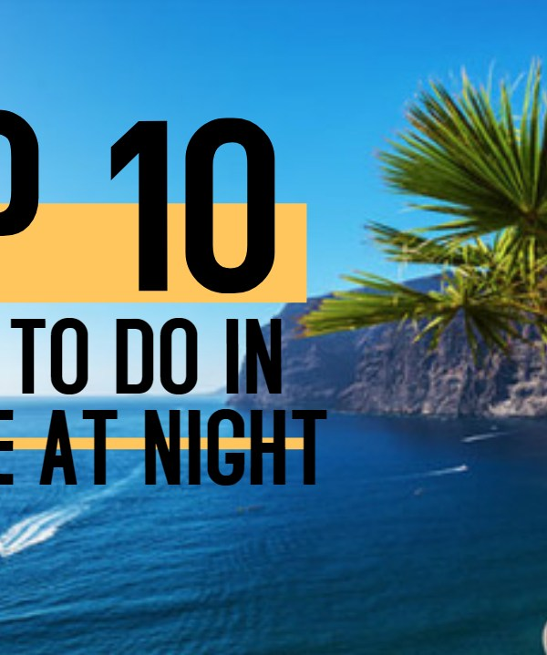 top 10 things to do in tenerife at night