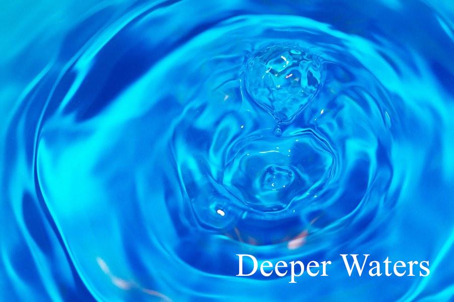 deeperwaters