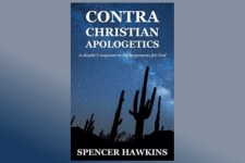 An Open Letter to Spencer Hawkins re: <em>Contra Christian Apologetics</em>