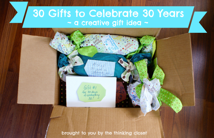 30 Gifts To Celebrate 30 Years The Thinking Closet
