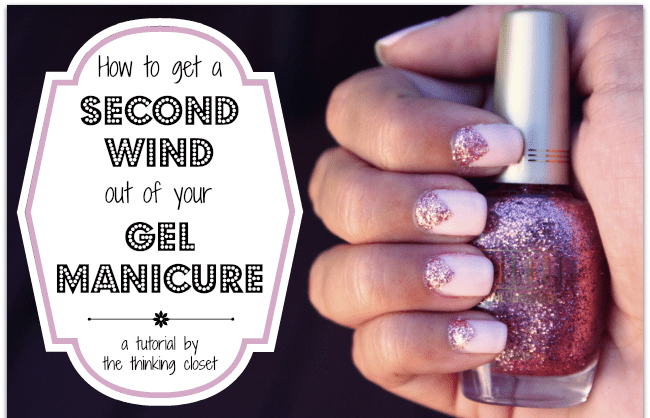 Tutorial On How To Get A Second Wind Out Of Your Gel Manicure By The Thinking