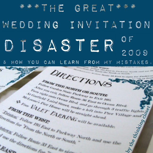 The Great Wedding Invitation Disaster Of 2009 How You Can Learn From My Mistakes
