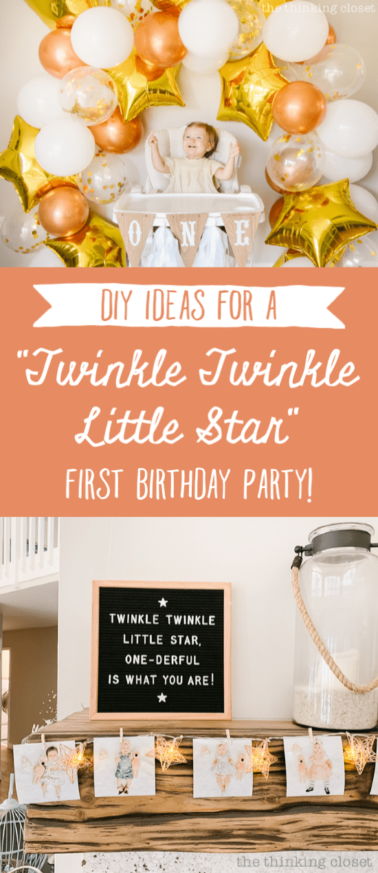 Creative Diy Ideas For A Twinkle Twinkle Little Star 1st Birthday Party