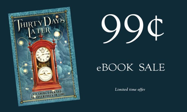 Thirty Days Later 99¢ ebook sale