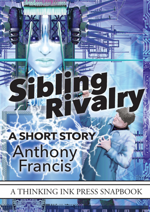 cover of Sibling Rivalry by Anthony Francis