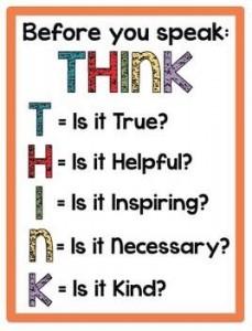 THINK - True. Helpful. Inspiring. Necessary. Kind