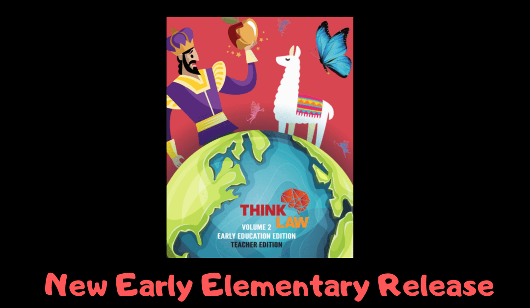 Little Bodies, Big Brains [thinkLaw Early Elementary Vol. 2]