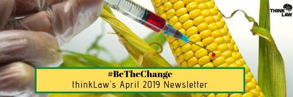 #BeTheChange: ThinkLaw's April 2019 Newsletter