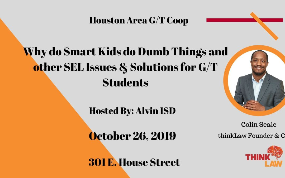 """thinkLaw Founder & CEO Colin Seale is excited to be in Texas for """"Why do Smart Kids do Dumb Things and other SEL Issues & Solutions for G/T Students"""" workshop!"""