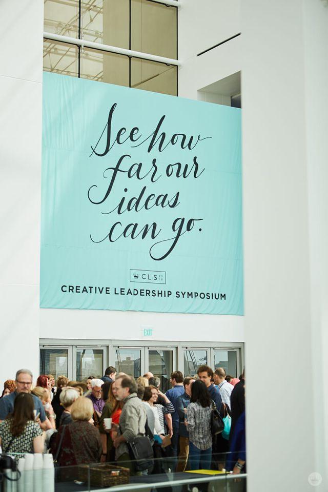 Hallmark's 2018 Creative Leadership Symposium banner: See how far our ideas can go.