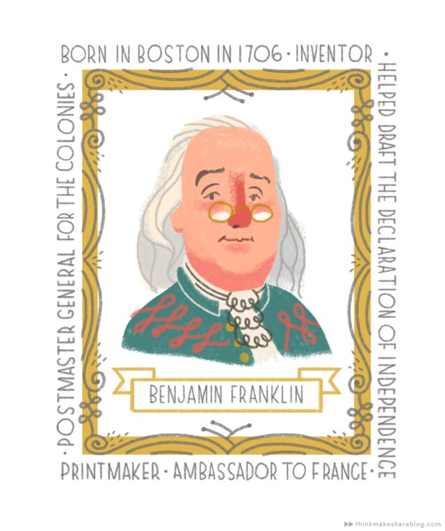 Founding Fathers | Benjamin Franklin | thinkmakeshareblog.com