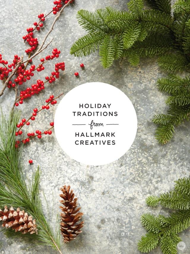 Hallmark traditions shared by Hallmark Cards creatives | thinkmakeshareblog.com