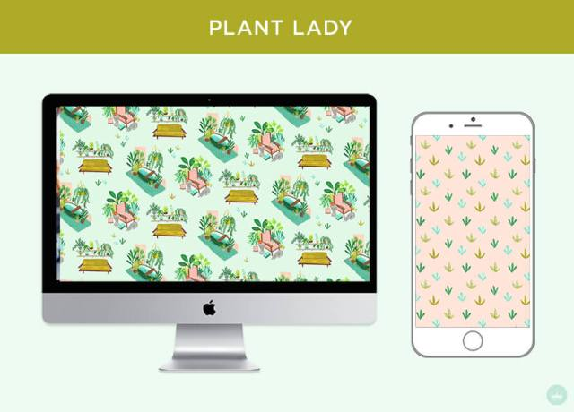 PLANT LADY: FREE JUNE 2018 DIGITAL WALLPAPERS