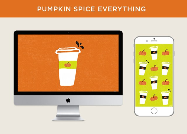 Pumpkin Spice Everything free October 2018 digital wallpapers
