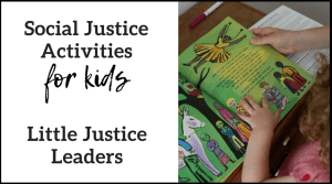 Little Justice Leaders: Social Justice Activities for Kids