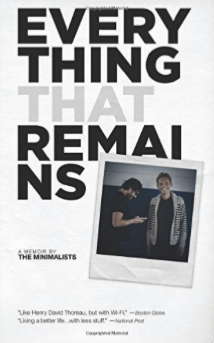 Everything That Remains, by The Minimalists