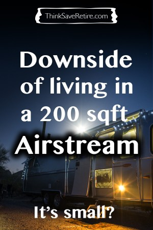 Pinterest: Downside of living in a 200 sqft Airstream