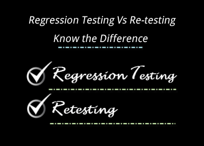 regression testing vs retesting