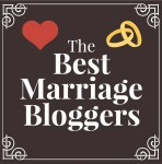 Best Marriage Bloggers - My Favorite Bloggers Who Blog About Marriage