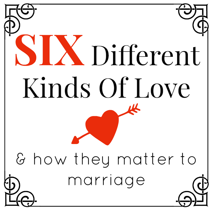 Love Is More Than Love 6 Different Kinds Of Love How They Affect Marriage