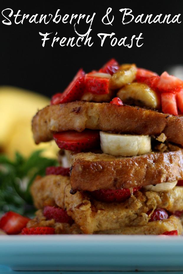 Strawberry & Banana French toast recipe blog