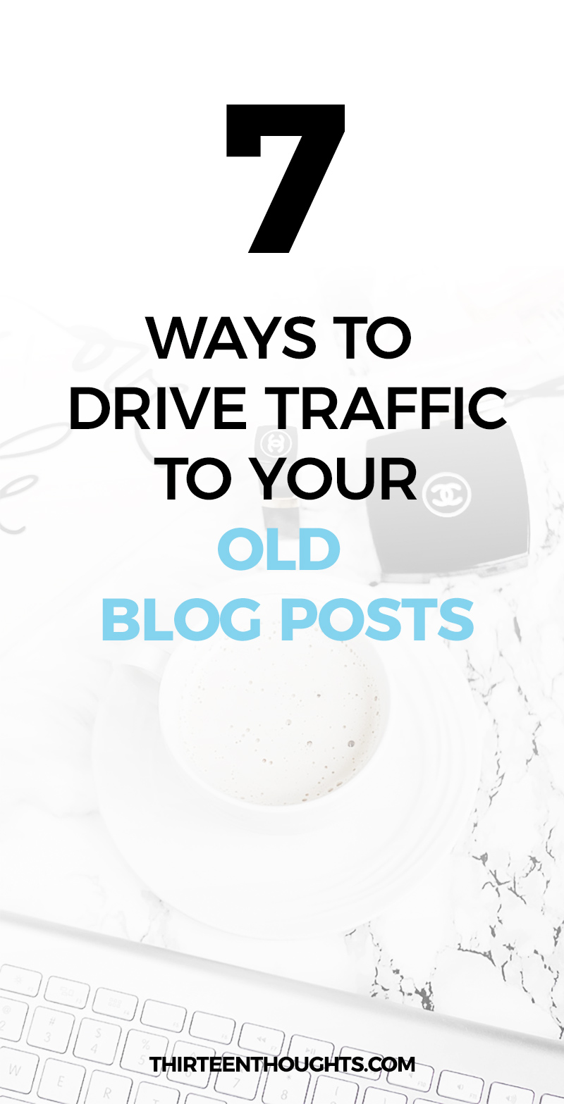 how to drive traffic to old posts