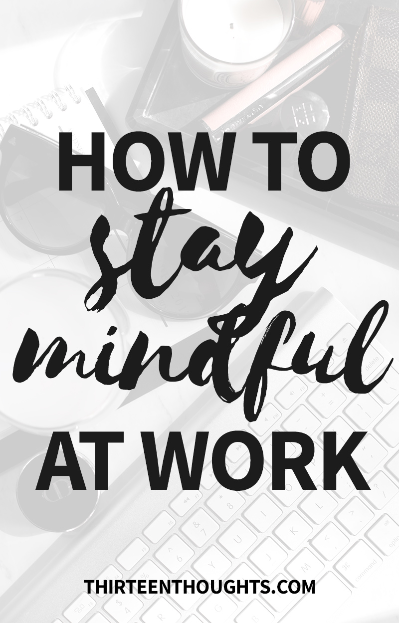 How-to-stay-mindful-at-work