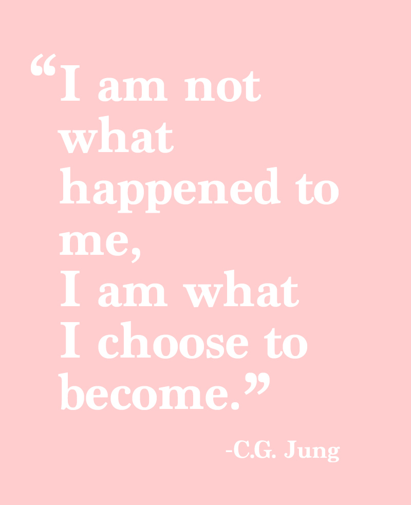 You Are Not What Happens to You.